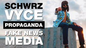 SchwrzVyce - Fake News Media (Propaganda)