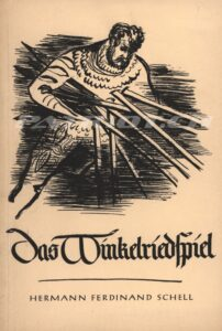 Das Winkelriedspiel - Schell Hermann Ferdinand