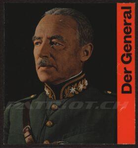 Der General - General Henri Guisan und das eidgenössische Volk