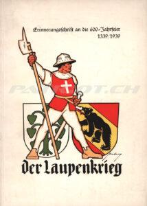 Der Laupenkrieg - Erinnerungsschrift an die 600 Jahrfeier 1339/1939