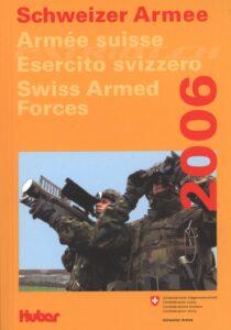 Schweizer Armee 2006 - Kommunikation Verteidigung, Departement VBS