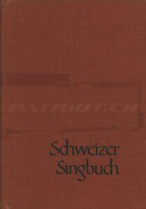 Schweizer Singbuch - Mittelstufe - Feurer Josef, Fisch Samuel, Schoch Rudolf - 1964
