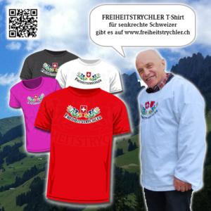 FREIHEITSTRYCHLER T-Shirt für senkrechte Schweizer