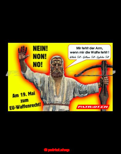 NEIN! NON! NO! Am 19. Mai 2019 zum EU-Waffenrecht!