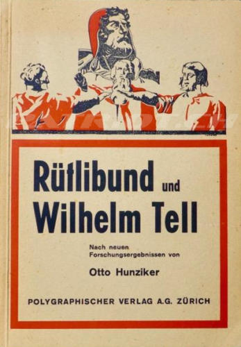 #wilhelmtell #rütli #rütlischwur #rütlibund #buch